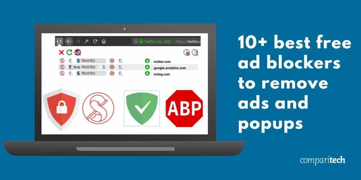 10 mejores bloqueadores de publicidad gratuitos para eliminar anuncios y ventanas emergentes